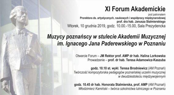 """XI Forum Akademickie """"Muzycy poznańscy w stulecie Akademii Muzycznej im. I. J. Paderewskiego w Poznaniu"""""""