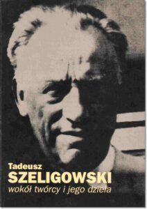 11.-Tadeusz-Szeligowski.-Wokół-twórcy-i-jego-dzieła