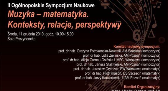 """II Sympozjum """"Muzyka – matematyka"""" – """"Konteksty, relacje, perspektywy"""""""