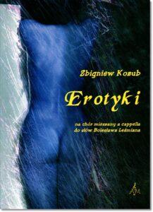 12.-Z.-Kozub-Erotyki-na-chór-mieszany-a-cappella-do-słów-Bolesława-Leśmiana
