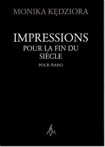 13.-M.-Kędziora-Imressions-pour-la-fin-du-siecle-pour-piano