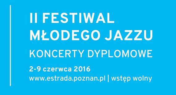 II Festiwal Młodego Jazzu