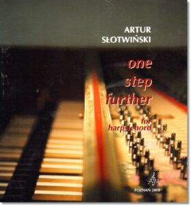 17.-A.-Słotwiński-One-step-further-for-harpsichord
