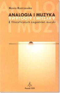 17.-H.-Kostrzewska-Analogia-i-muzyka.-Z-filozoficznych-zagadnień-muzyki