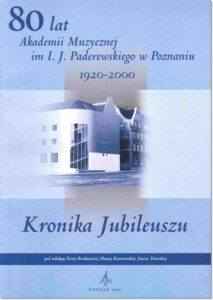 18.-Kronika-Jubileuszu-80-lat-Akademii-Muzycznej-im.-I.-J.-Paderewskiego-w-Poznaniu-1920-2000