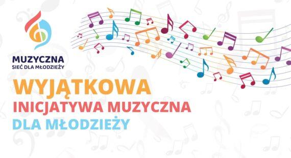"""Projekt """"Muzyczna Sieć dla Młodzieży"""""""