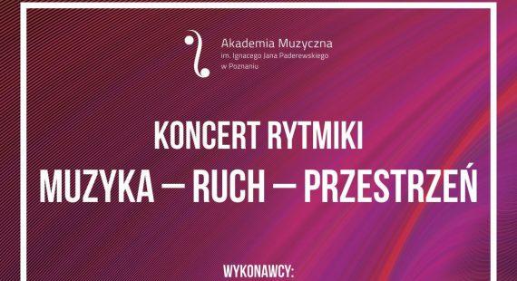 """Koncert Rytmiki """"Muzyka – Ruch – Przestrzeń"""""""
