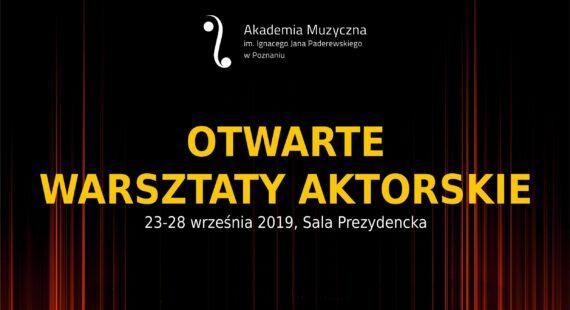 OTWARTE WARSZTATY AKTORSKIE – zaproszenie