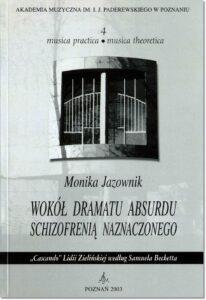 24.-M.-Jazownik-Musica-practica-–-musica-theoretica-4-Wokół-dramatu-absurdu-schizofrenią-naznaczonego