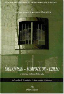 26.-Musica-practica-–-musica-theoretica-6-Środowisko-–-kompozytor-dzieło-w-muzyce-polskiej-XX-wieku