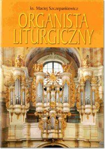 27.-ks.-M.-Szczepankiewicz-Organista-liturgiczny