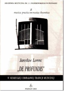 """31.-J.-Lorenc-Musica-practica-–-musica-theoretica-8-""""De-profundis""""-w-niemieckiej-chorałowej-tradycji-muzycznej"""