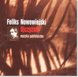 4.-Feliks-Nowowiejski-–-Ojczyźnie.-Muzyka-patriotyczna