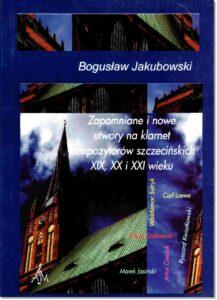 45.-B.-Jakubowski-Zapomniane-i-nowe-utwory-na-klarnet-kompozytorów-szczecińskich-XIX-XX-i-XXI-wieku