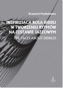 59.-K.-Przybyłowicz-Inspirująca-rola-diddli-w-tworzeniu-rytmów-na-zestawie-jazzowym