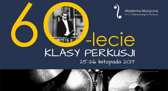 Koncert z okazji jubileuszu 60-lecia klasy perkusji Akademii Muzycznej w Poznaniu