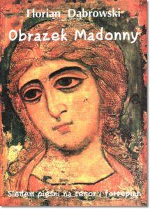 7.-F.-Dąbrowski-Obrazek-Madonny-siedem-pieśni-na-tenor-i-fortepian