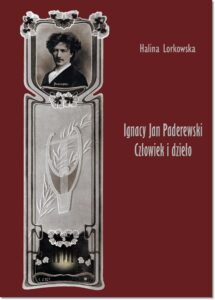 77.-H.-Lorkowska-Ignacy-Jan-Paderewski.-Człowiek-i-dzieło