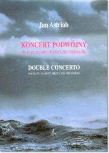 9.-J.-Astriab-Koncert-podwójny-na-flet-klarnet-smyczki-i-perkusję