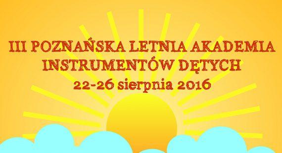 III Poznańska Letnia Akademia Instrumentów Dętych – Zaproszenie