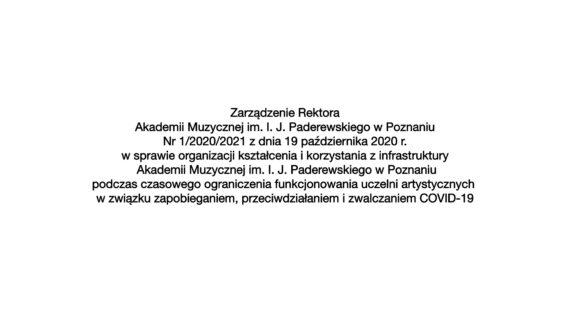 Zarządzenie Rektora nr1/2020/2021 dot. organizacji kształcenia ikorzystania zinfrastruktury wokresie epidemii COVID-19