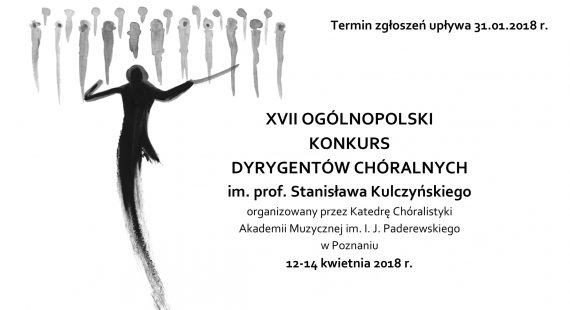 Zgłoszenia naXVII Ogólnopolski Konkurs Dyrygentów Chóralnych