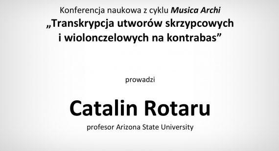 """Konferencja naukowa zcyklu """"Musica Archi"""" – kurs prof.Catalina Rotaru – Zaproszenie"""