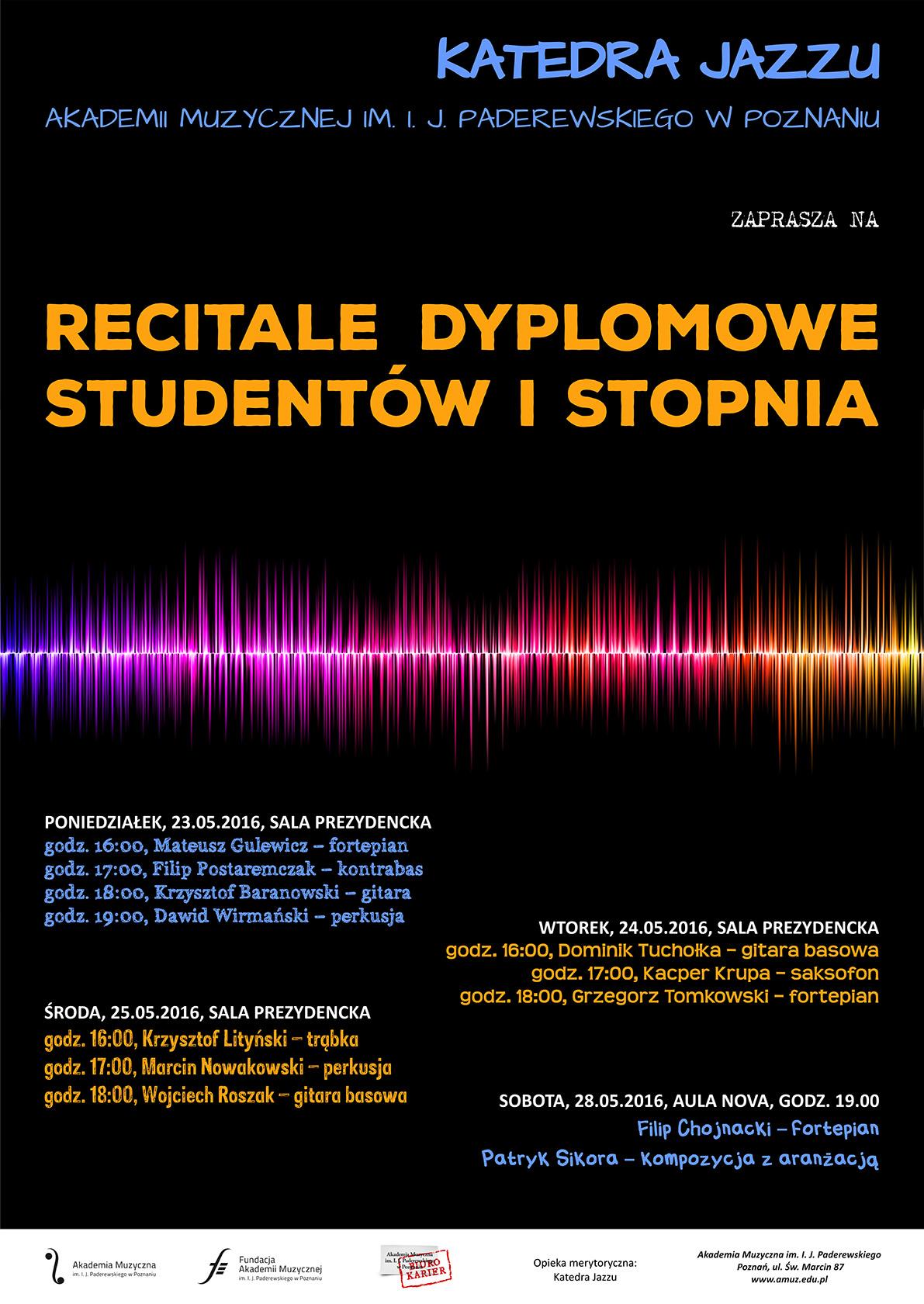 Recitale dyplomowe studentów Katedry Jazzu – Akademia ...